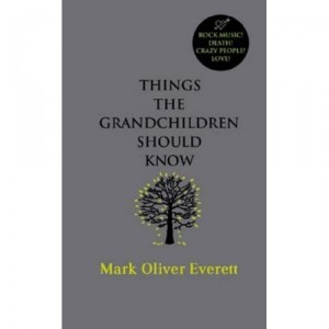 Copertina del libro Things the grandchildren should know
